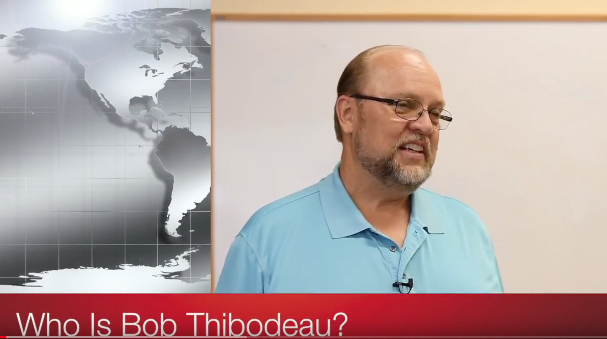 Who Is Bob Thibodeau?